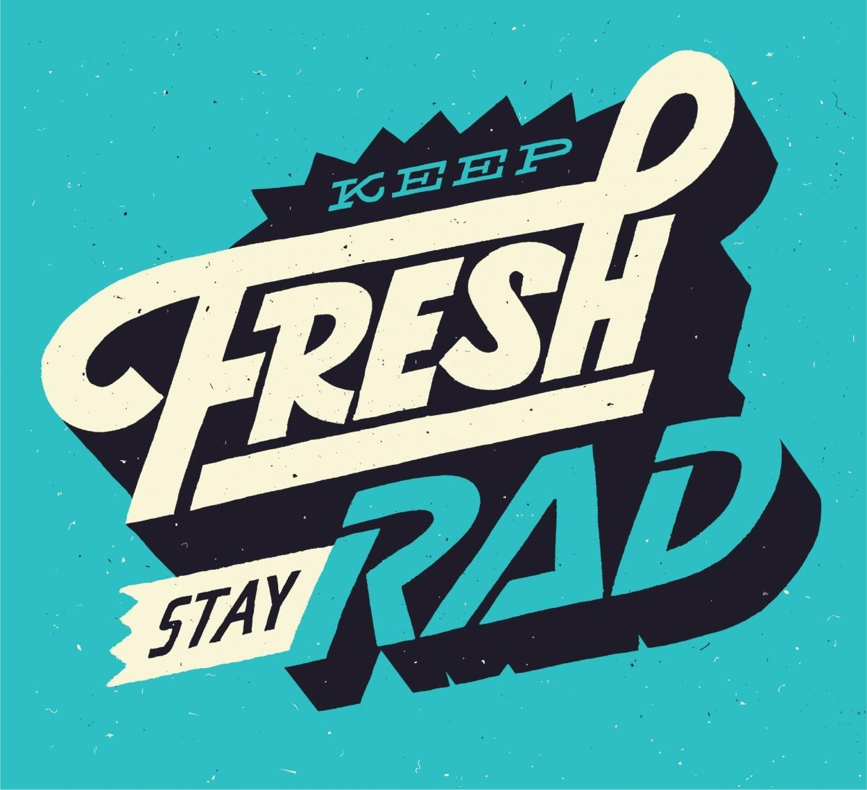 Keep Fresh Stay Rad Erik Marinovich