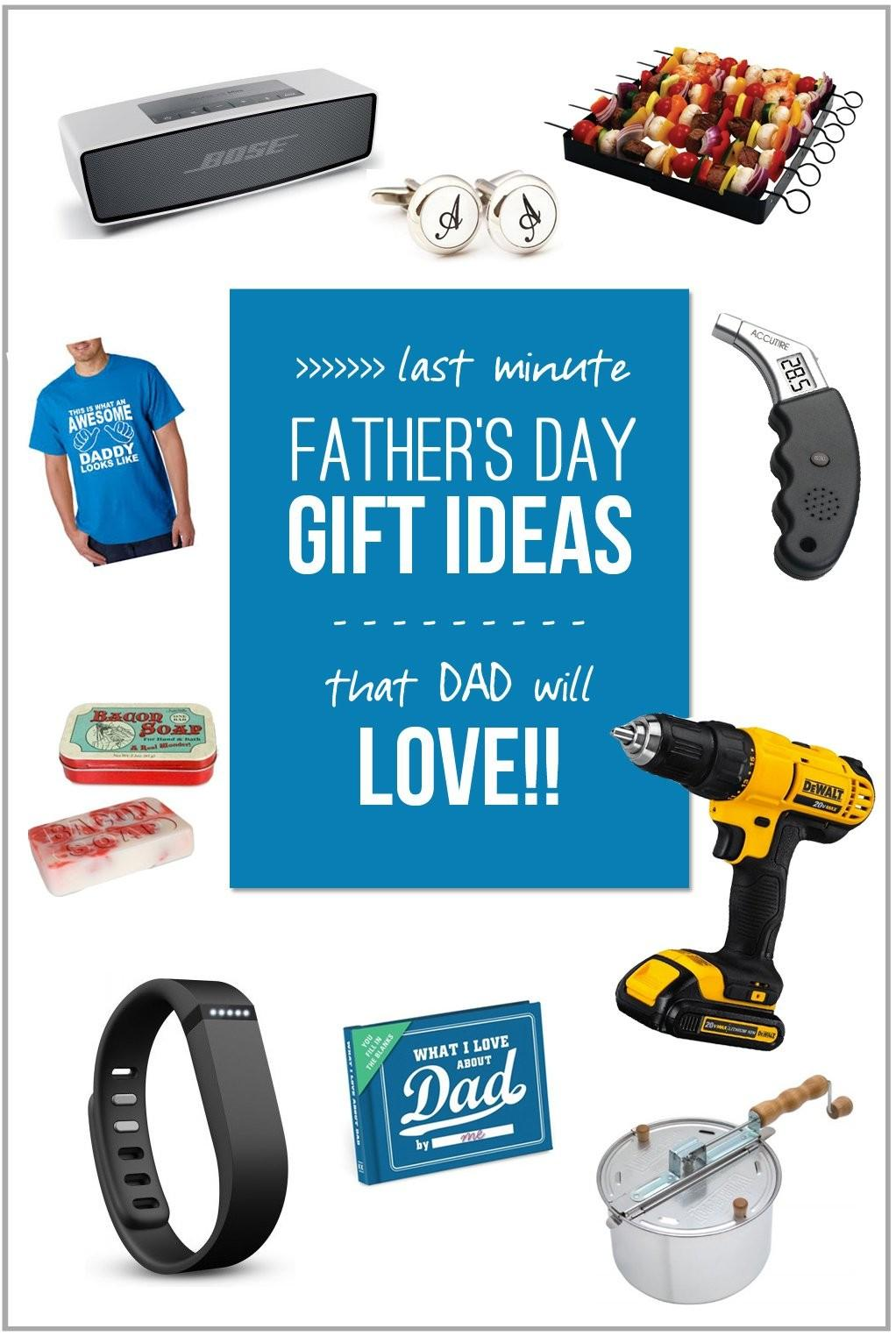 Last Minute Father Day Gift Ideas Dad Love