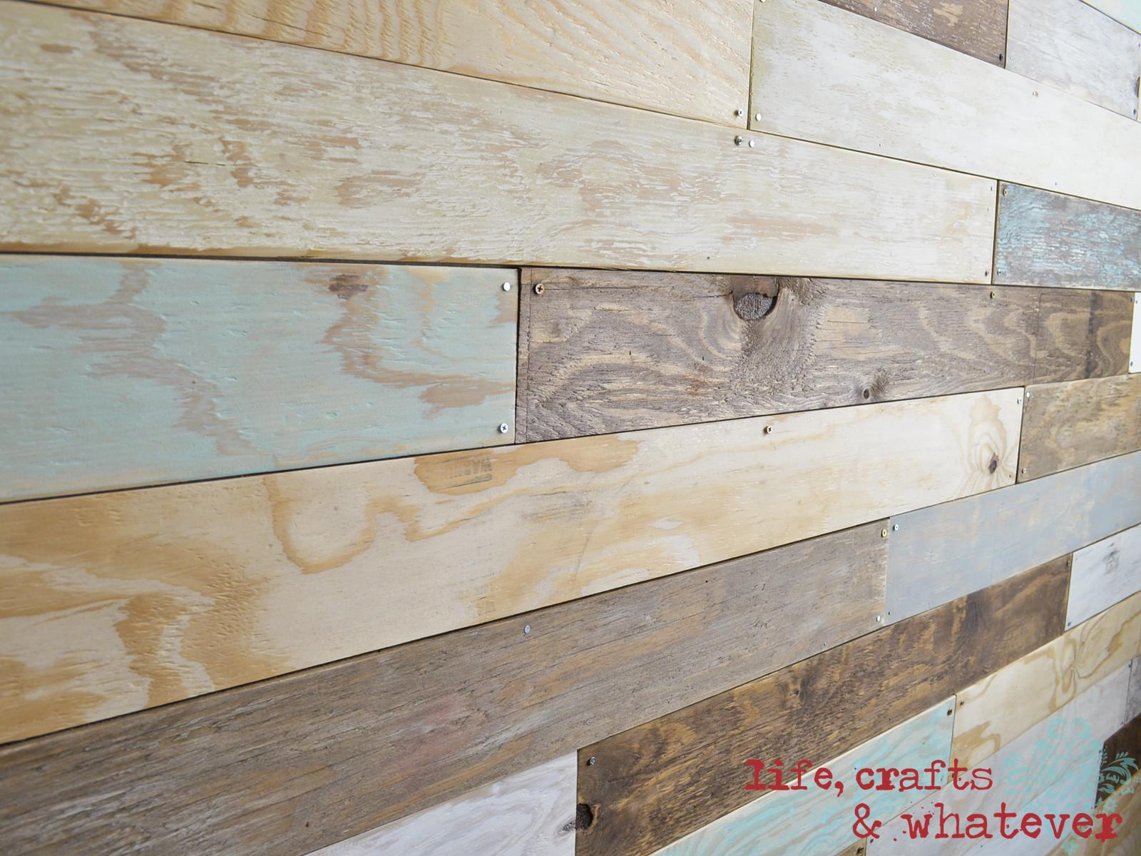 Life Crafts Whatever Plank Wall Finally
