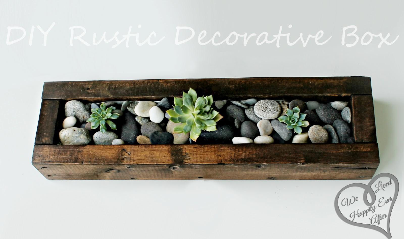 Lived Happily Ever Afterdiy Rustic Centerpiece Box