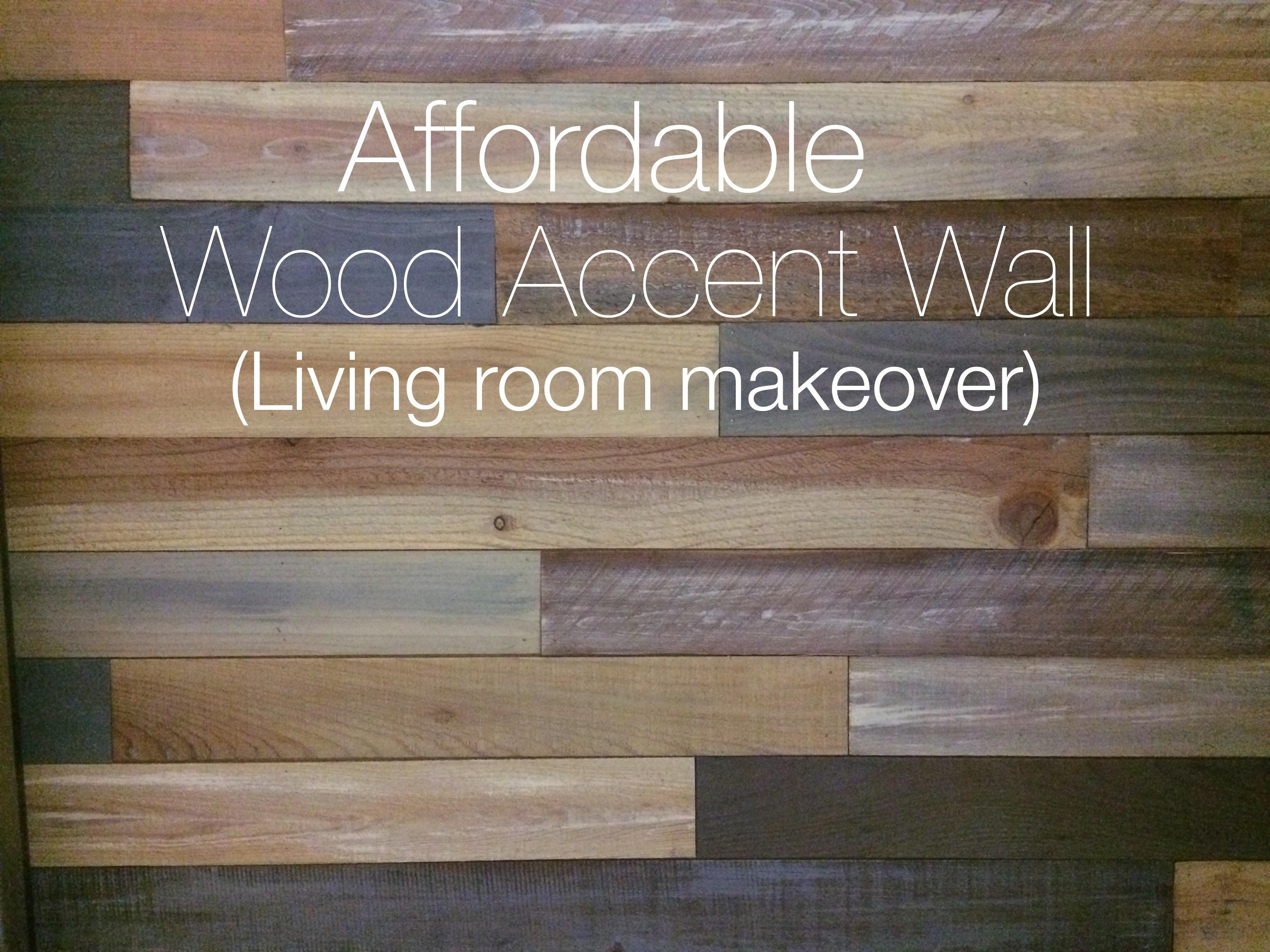 Living Room Makeover Wood Accent Wall