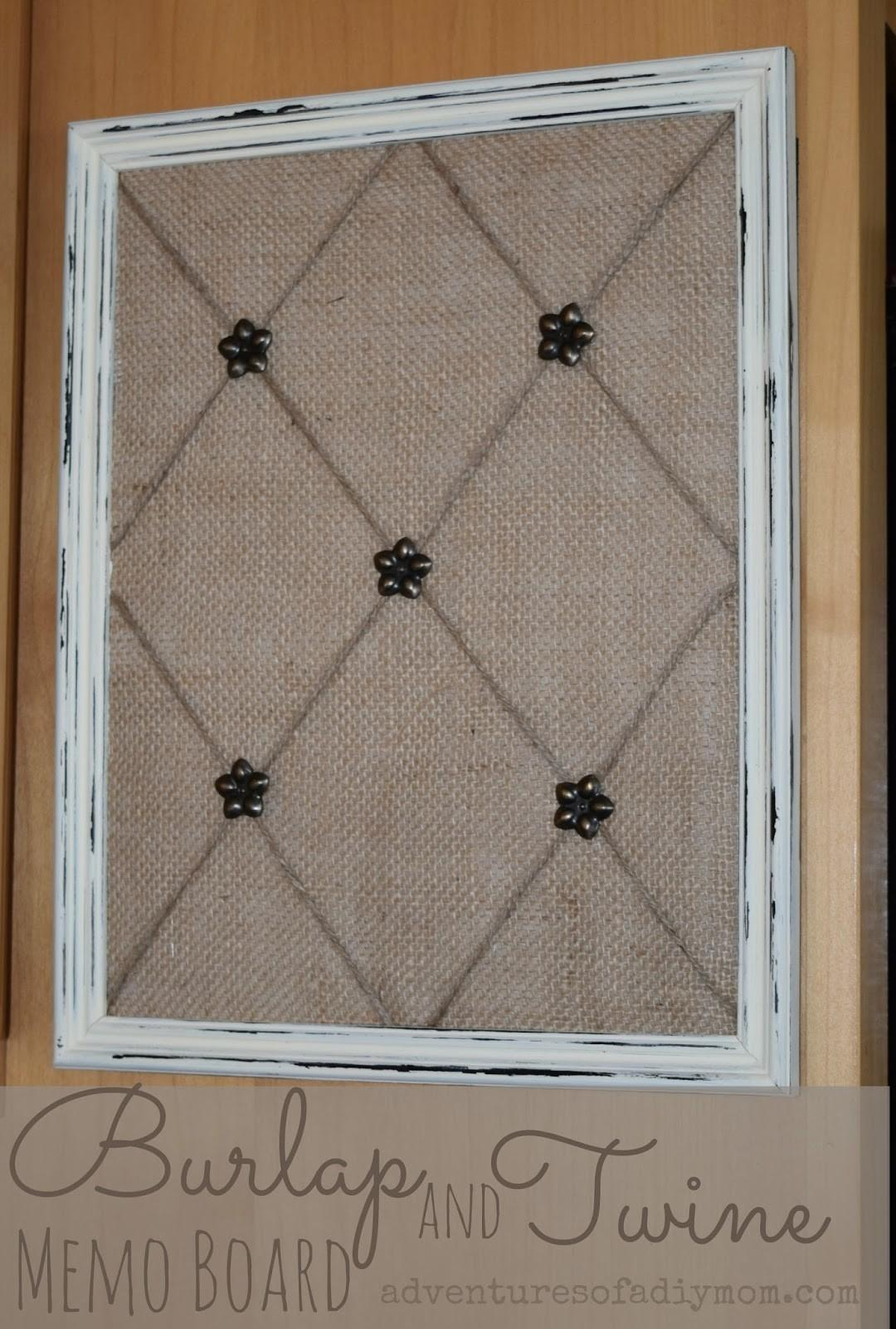 Make Burlap Twine Memo Board Adventures