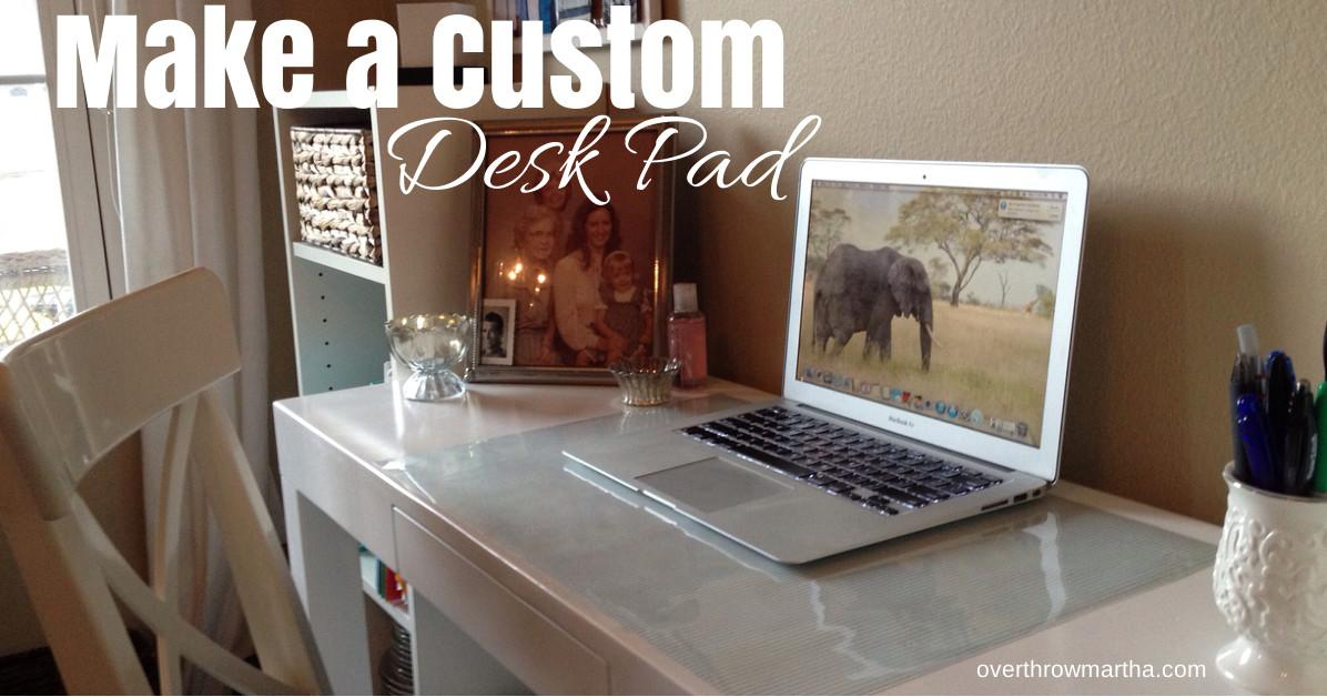 Make Custom Desk Pad Any Design Overthrow