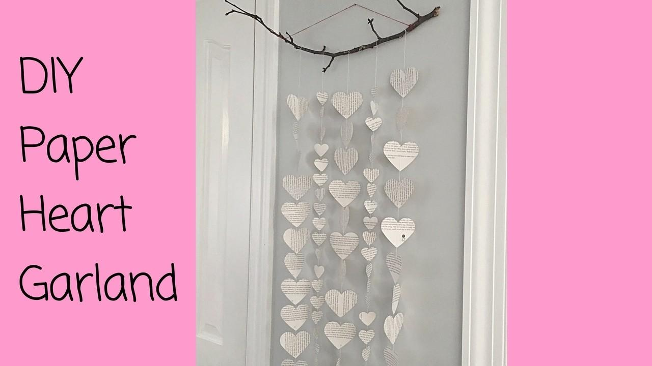 Make Diy Paper Heart Wall Hanging Garland Sew