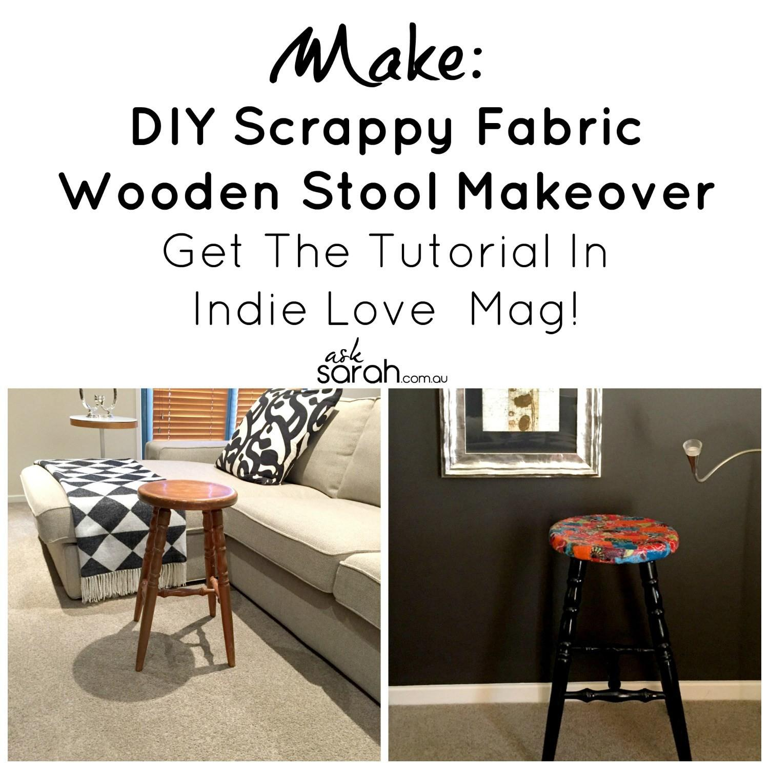 Make Diy Scrappy Fabric Wooden Stool Makeover Get