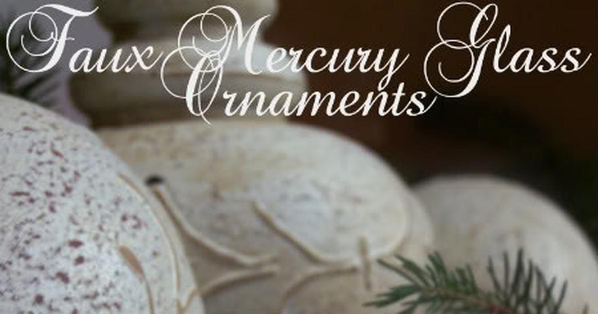 Make Faux Mercury Glass Ornaments Curbly