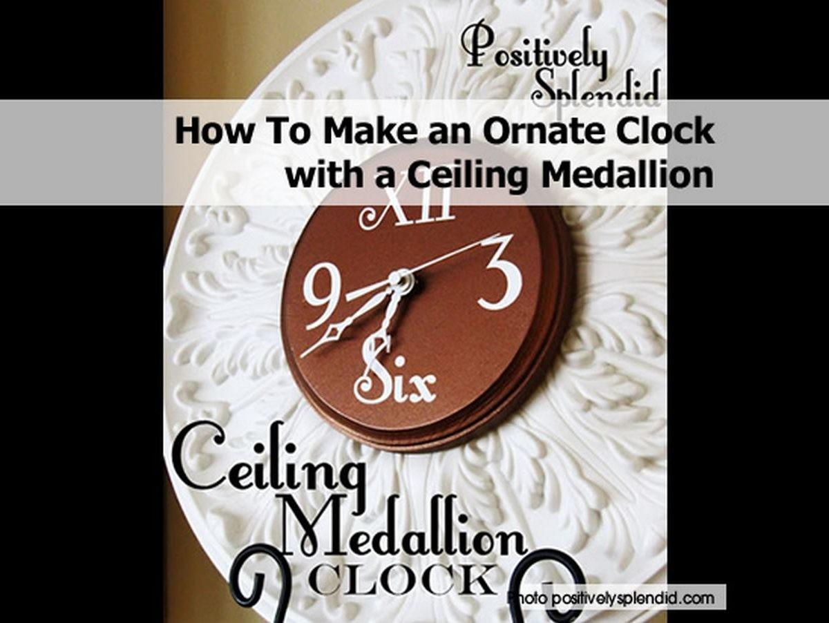 Make Ornate Clock Ceiling Medallion