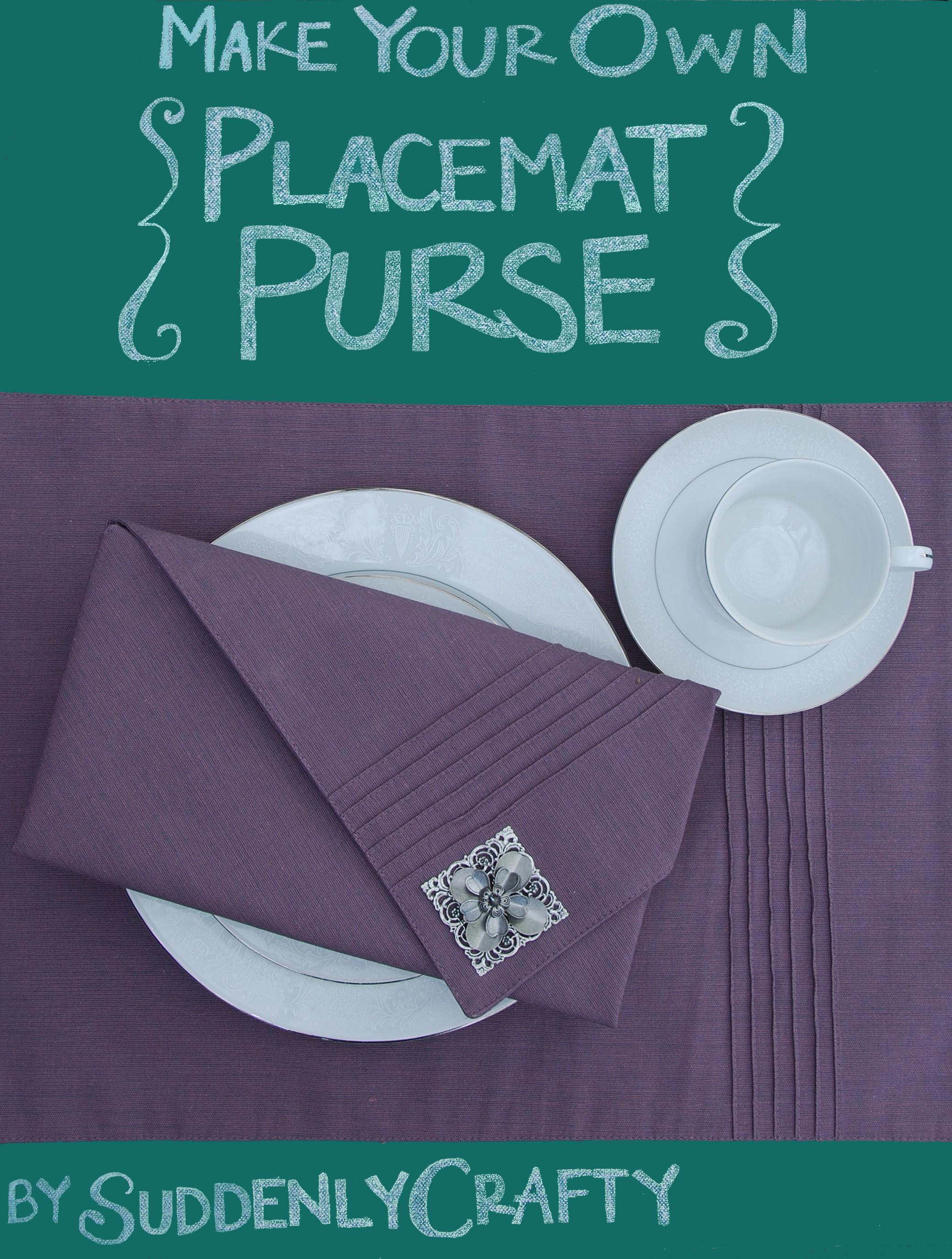 Make Purse Out Placemat Suddenlycrafty