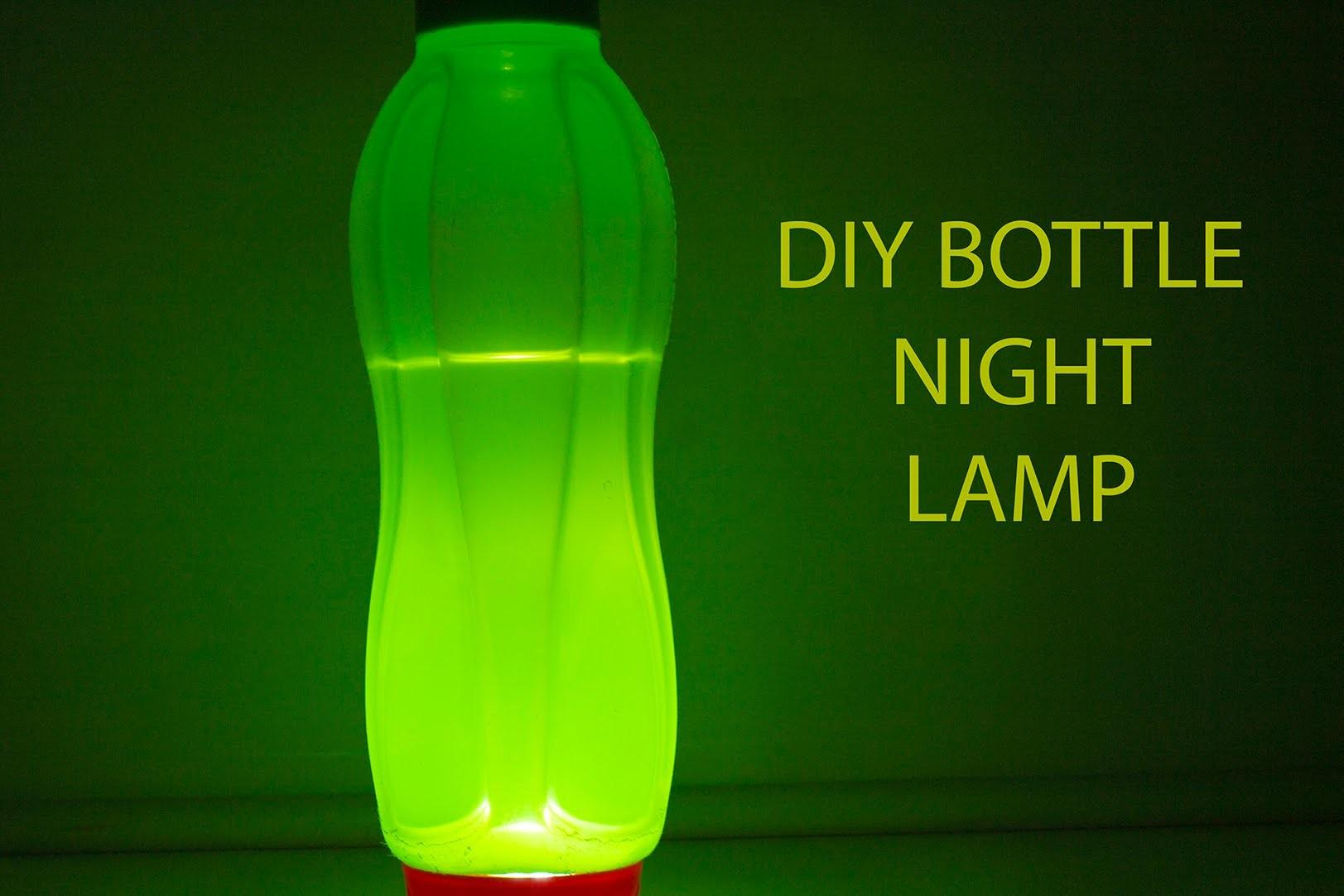Make Simple Diy Night Lamp Any Bottle Can Used