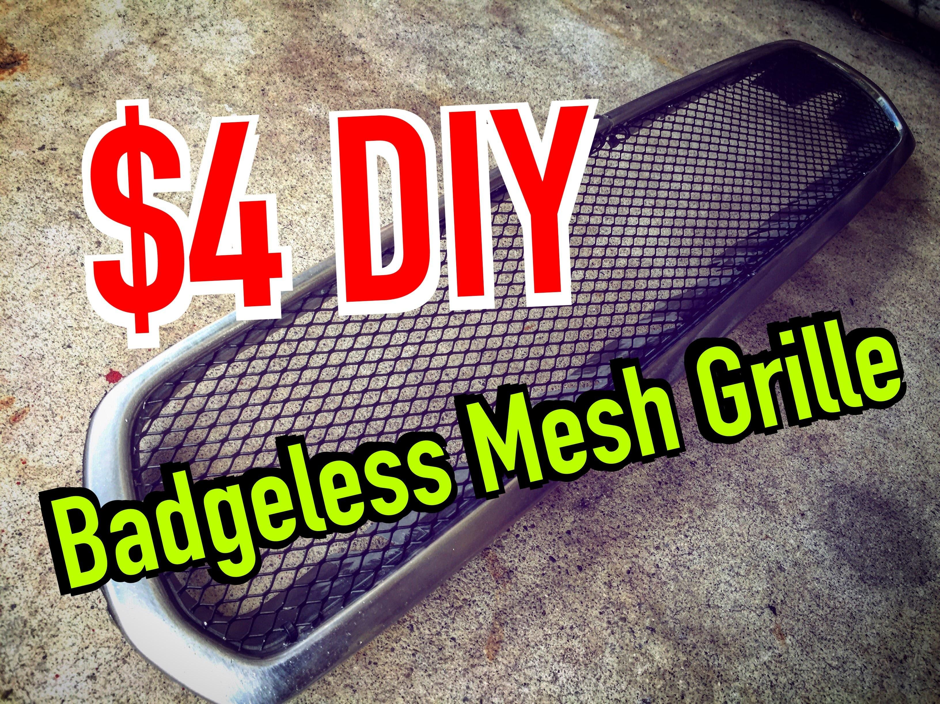 Make Your Own Mesh Grille Badge Less Grill