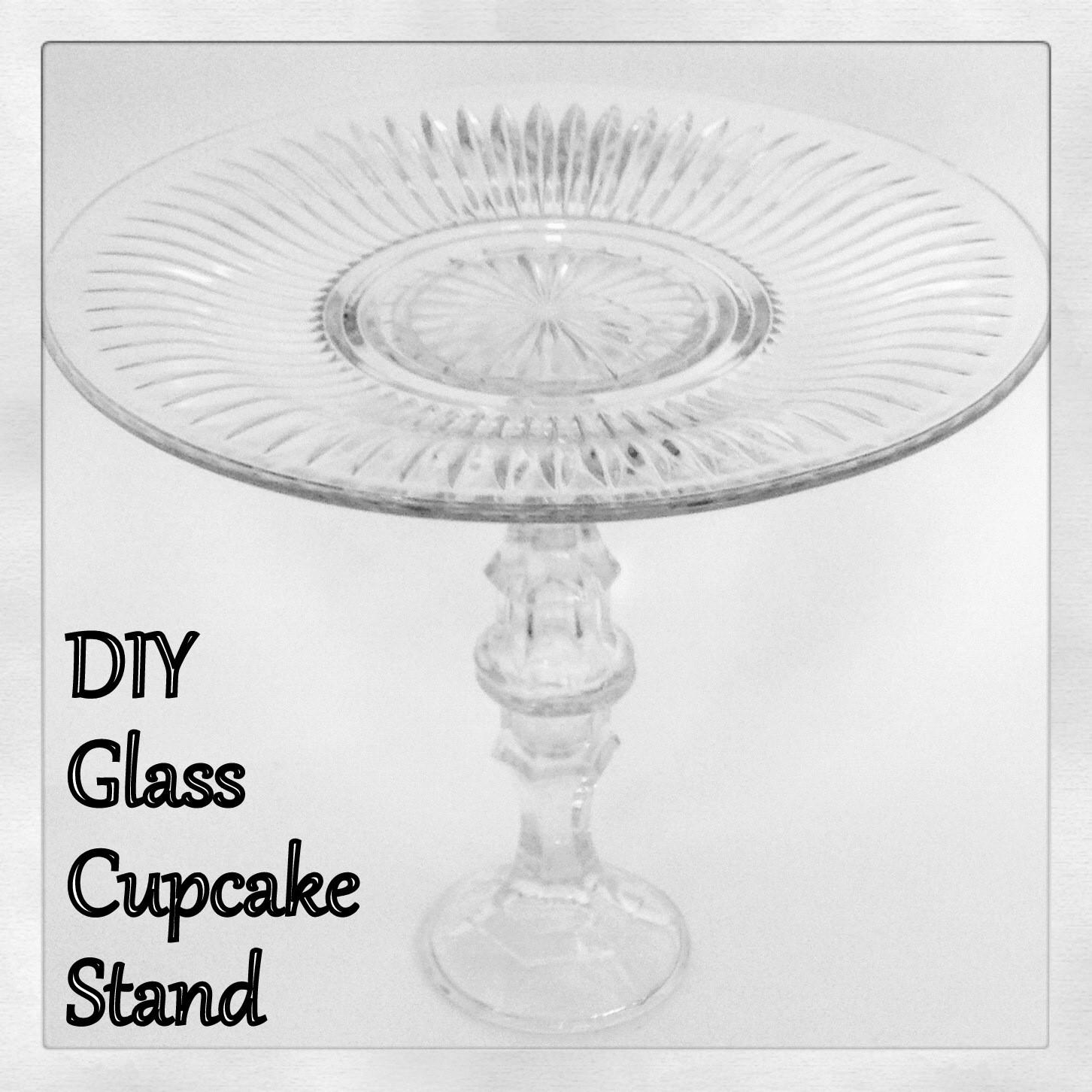 Mama Felt Cafe Easy Diy Glass Cupcake Stand