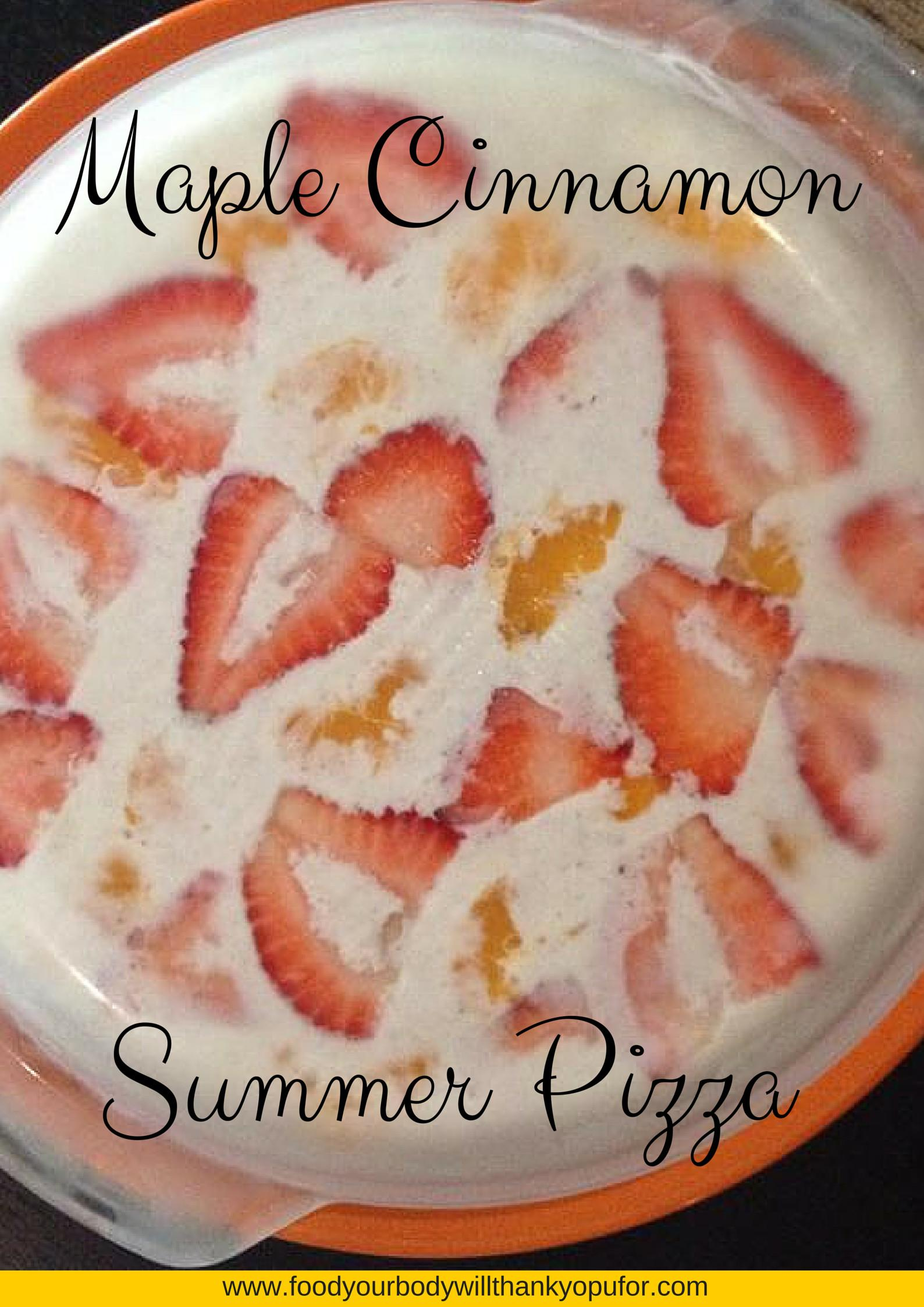 Maple Cinnamon Summer Fruit Pizza Gluten Dairy