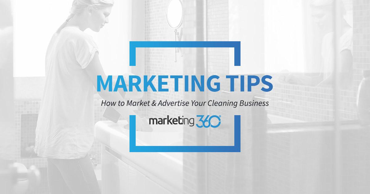 Market Advertise Your Cleaning Business
