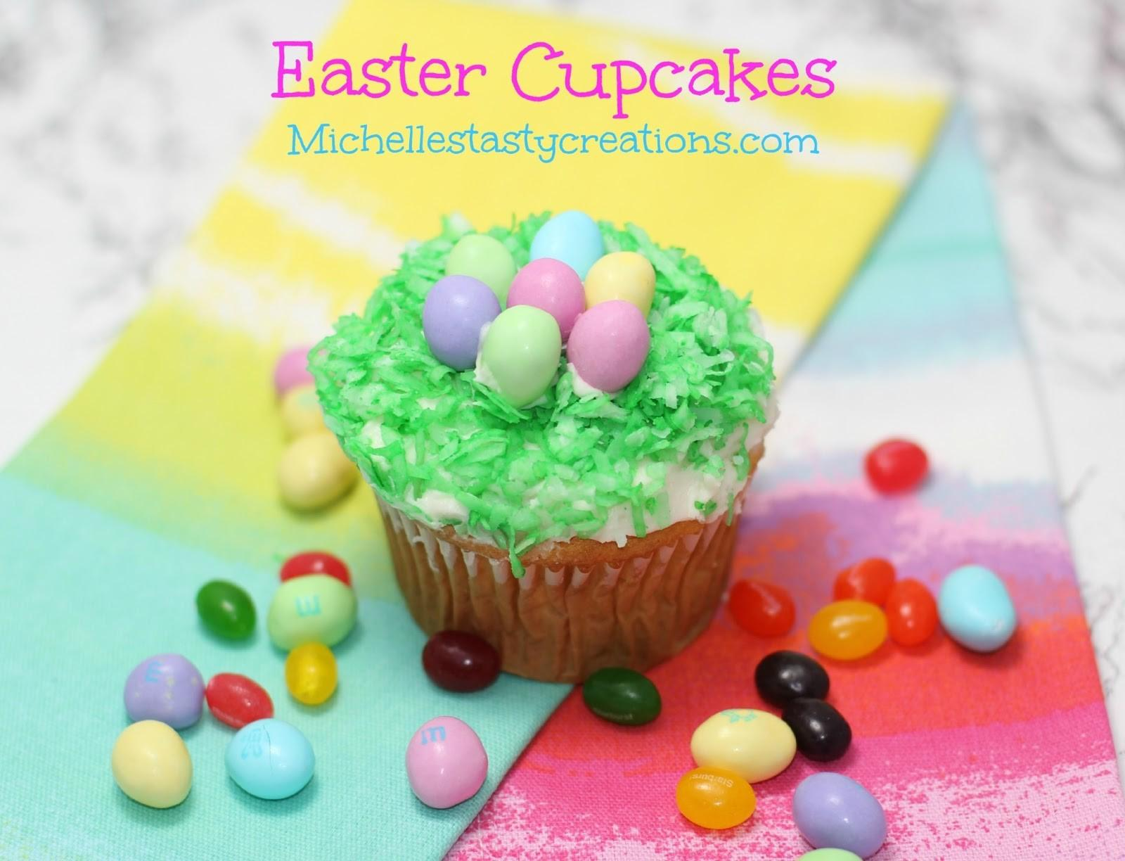 Michelle Tasty Creations Easter Cupcakes