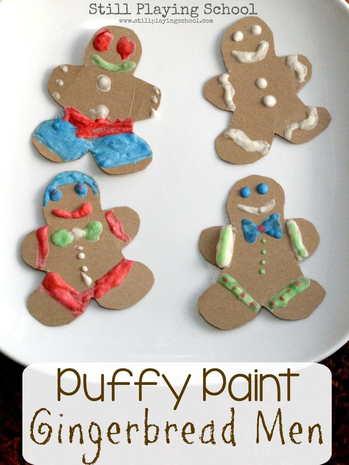 Microwave Puffy Paint Gingerbread Men Still Playing School
