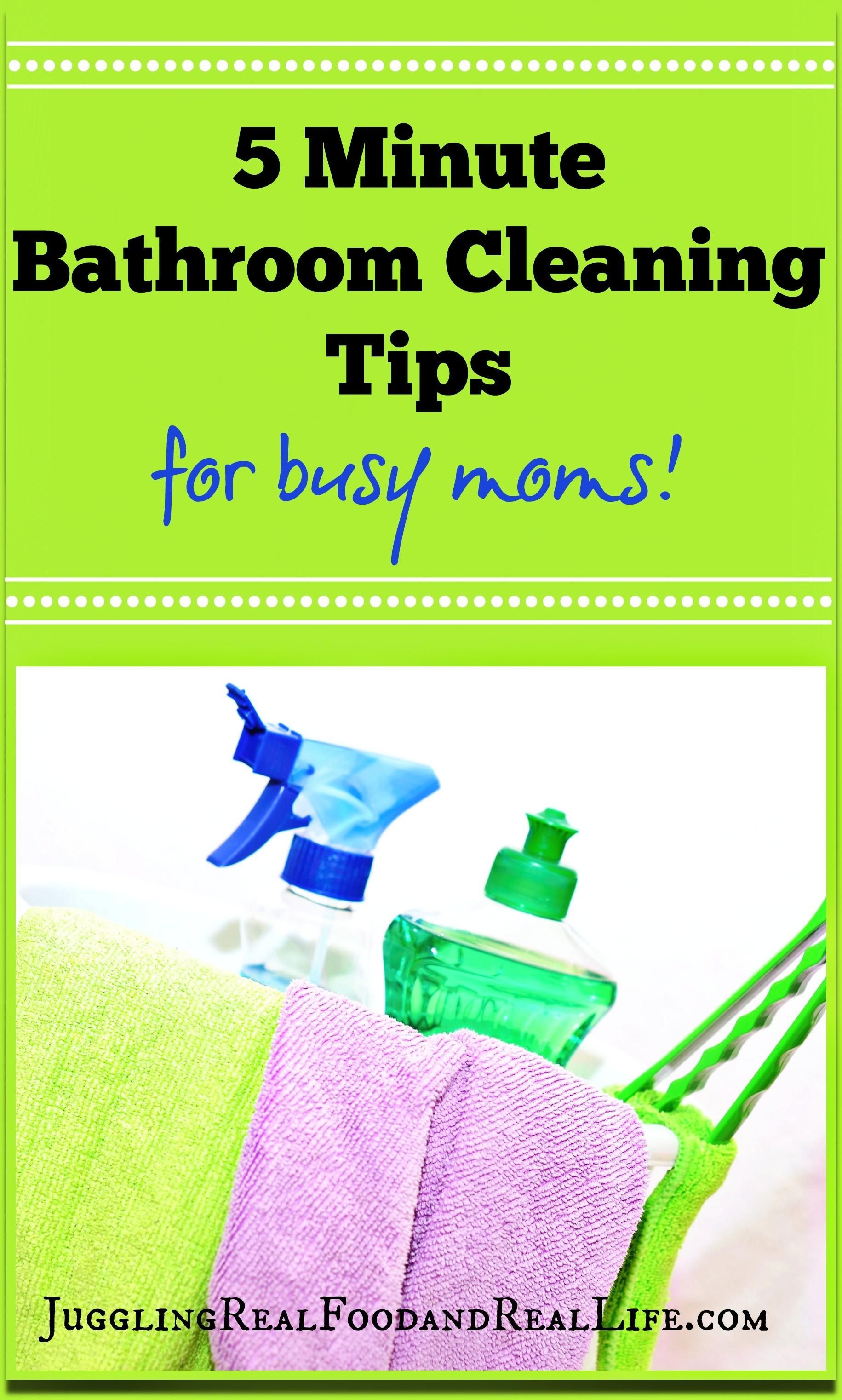 Minute Bathroom Cleaning Tips Busy Moms Juggling