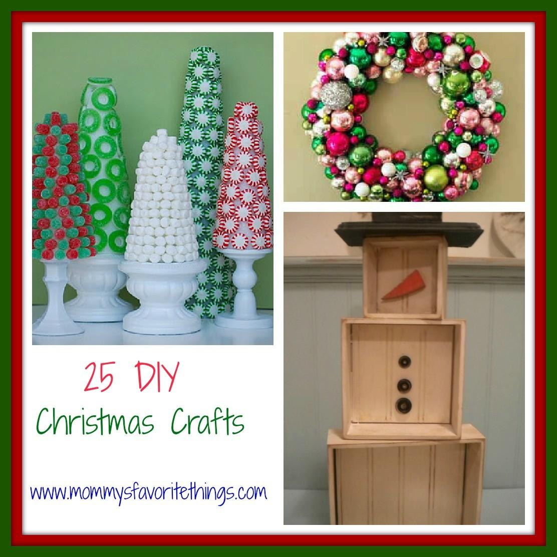 Mommy Favorite Things Diy Christmas Crafts