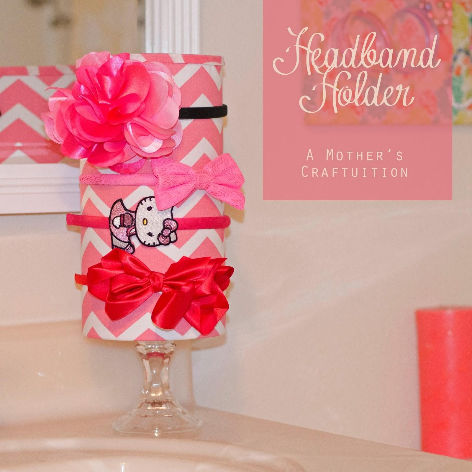 Mother Craftuition Diy Headband Holder