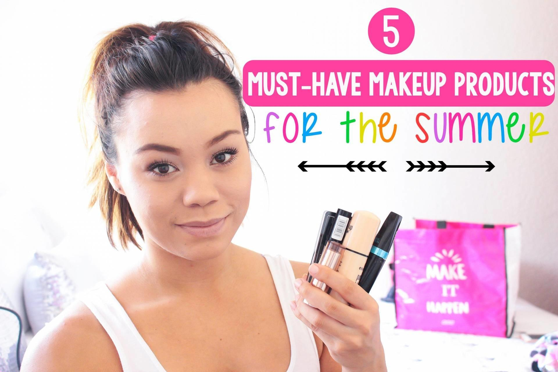 Must Have Makeup Products Summer Blog