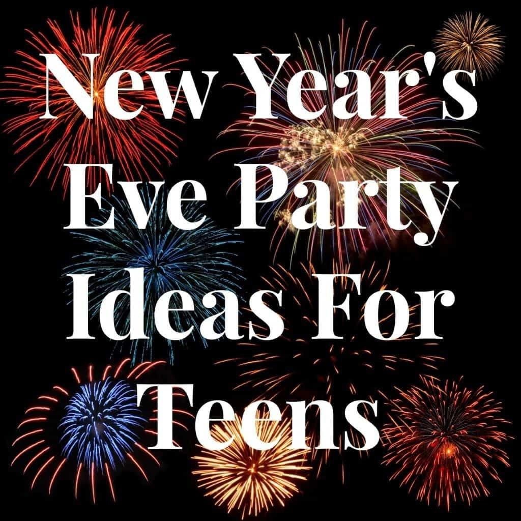 New Year Eve Party Ideas Teens