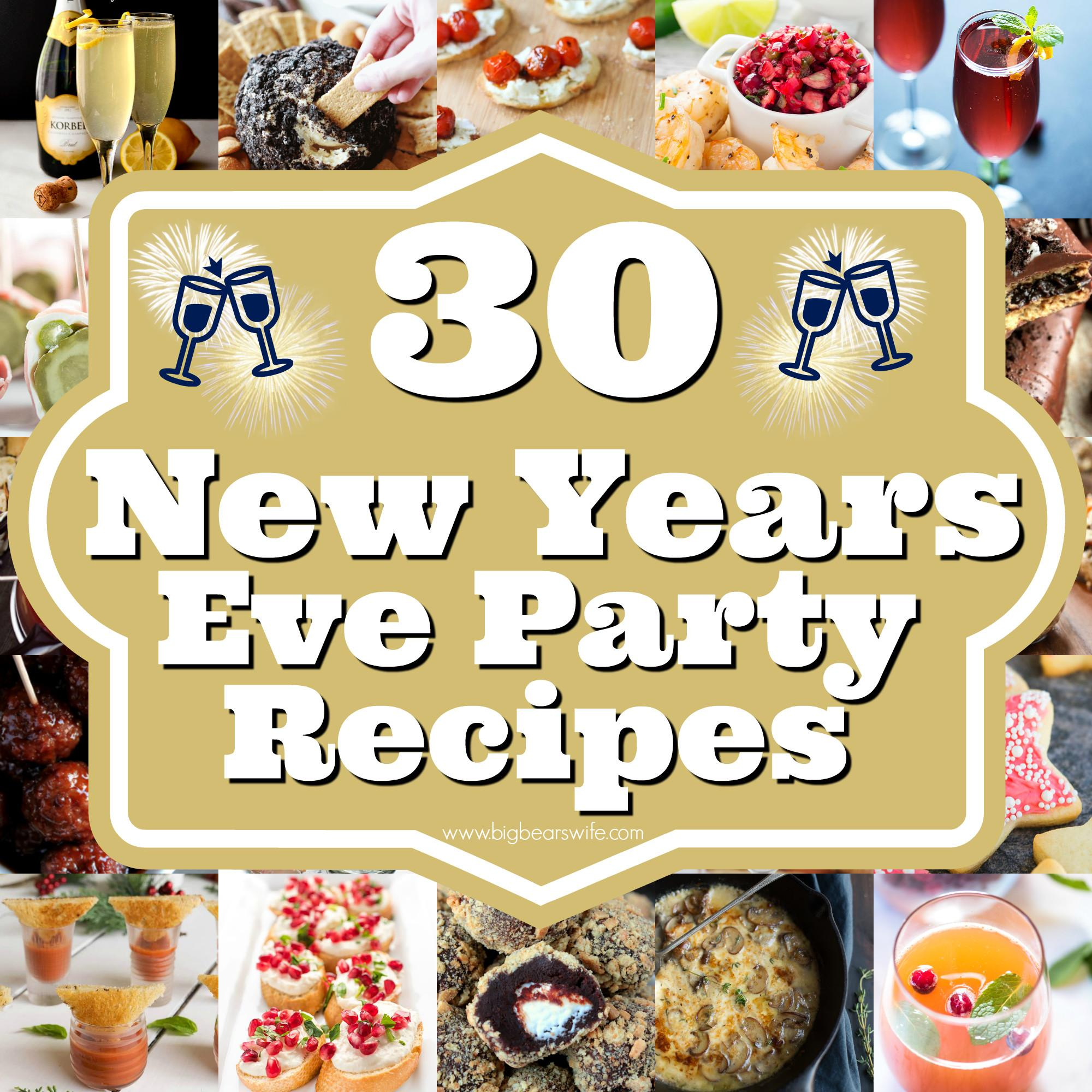 New Years Eve Party Recipes Savory Ideas Sweets