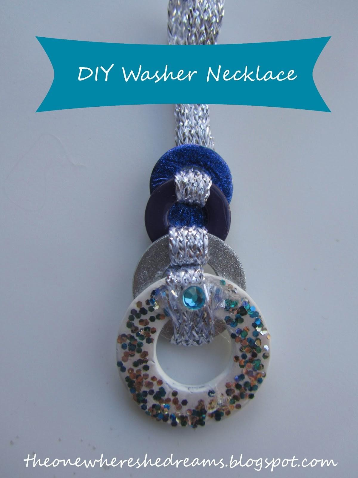 One She Dreams Diy Washer Necklace