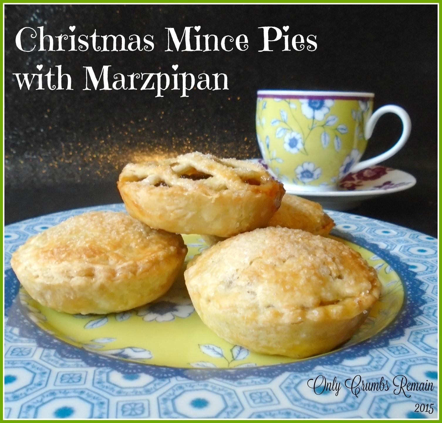 Only Crumbs Remain Christmas Mince Pies Marzipan