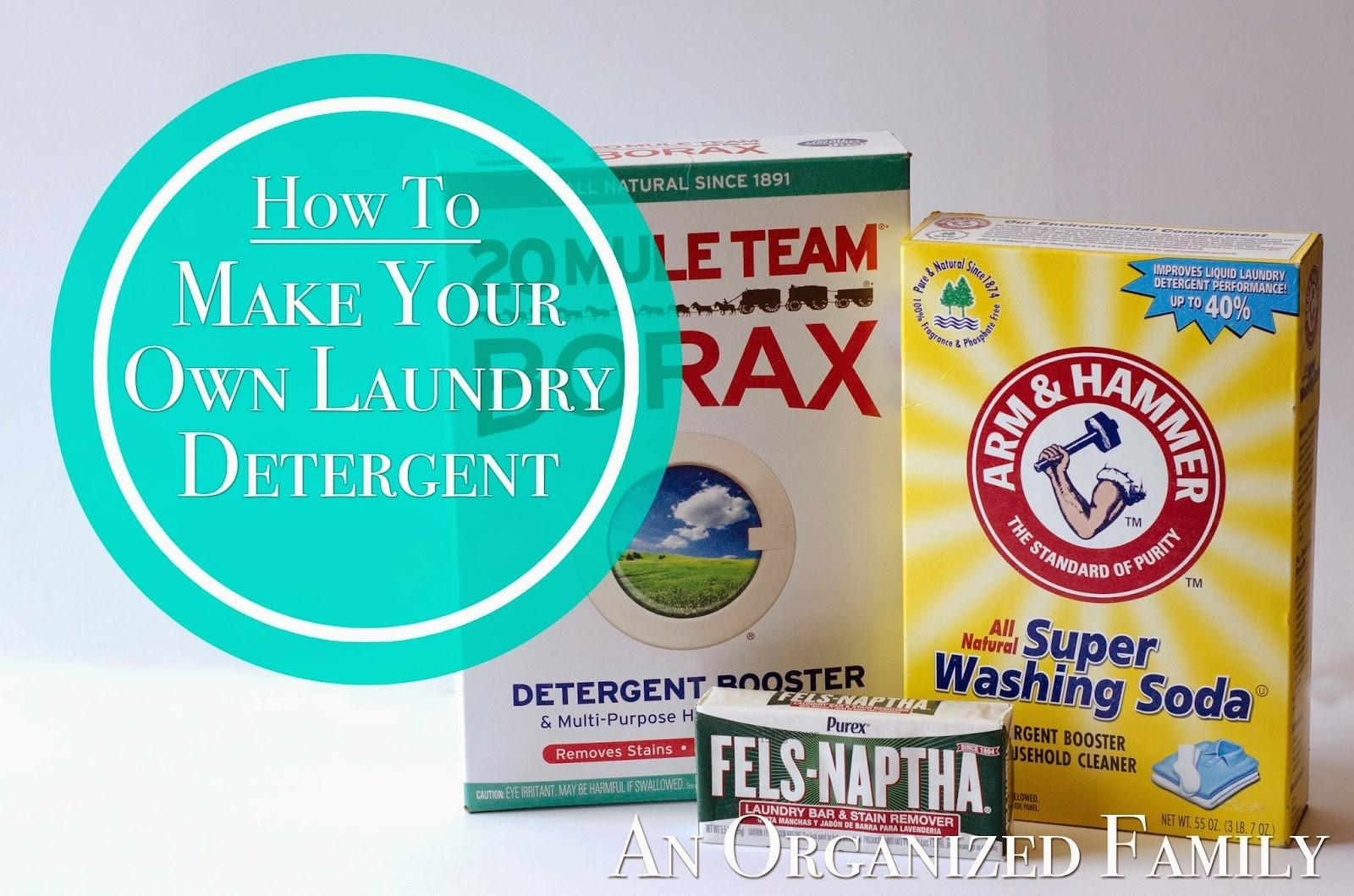 Organized Family Make Your Own Laundry Detergent