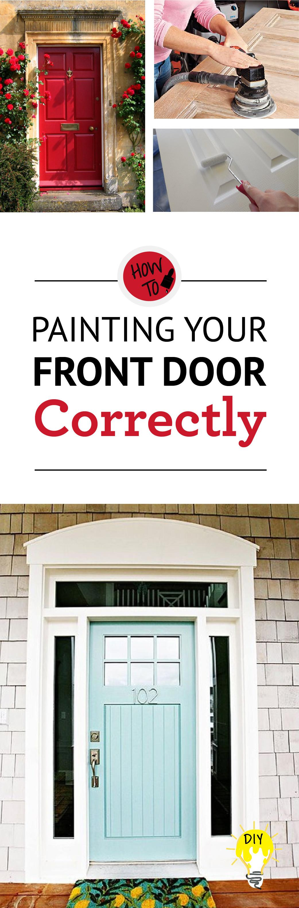 Paint Your Front Door Correctly Painted Furniture Ideas
