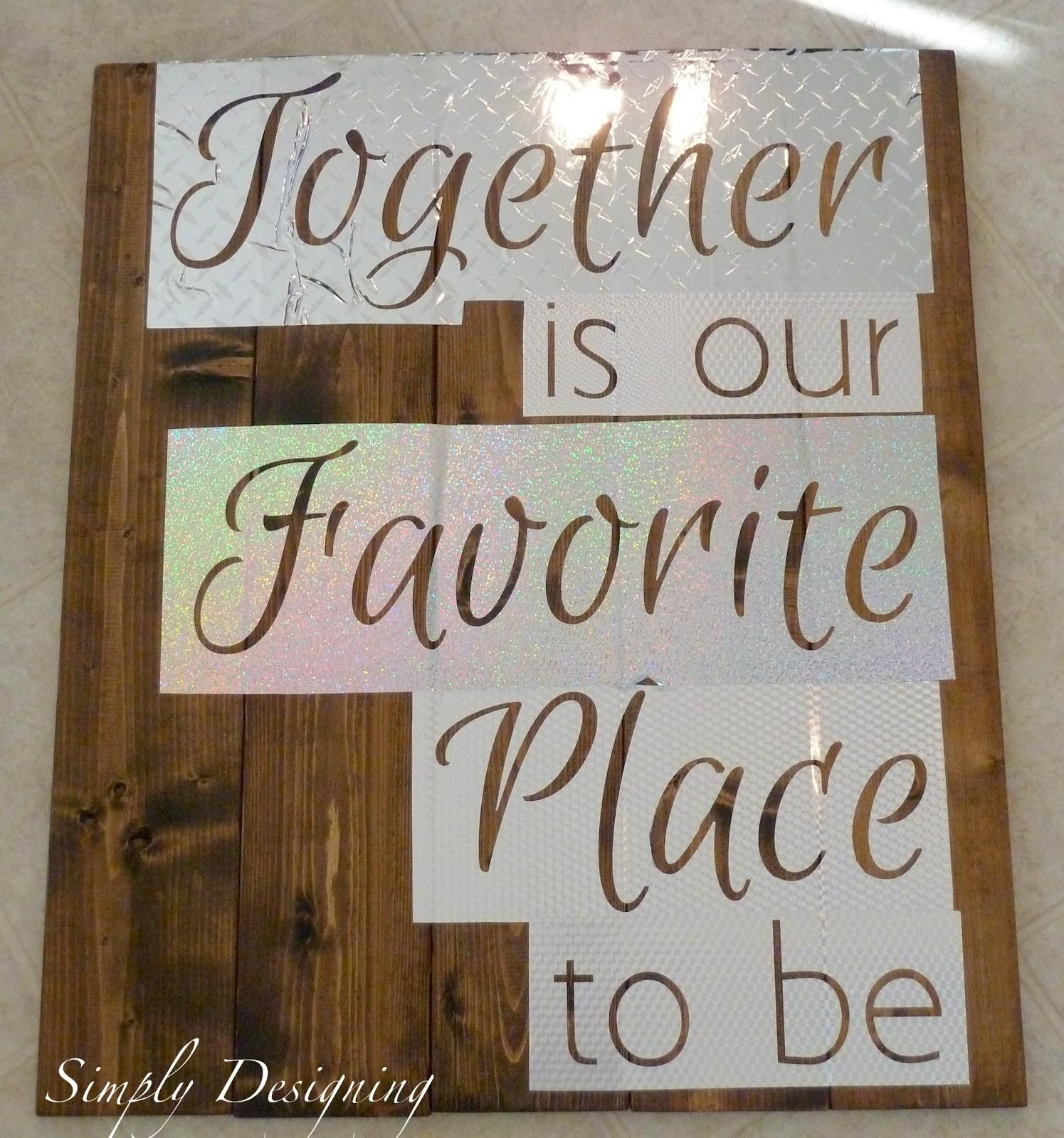 Pallet Style Diy Sign Together Our Favorite Place