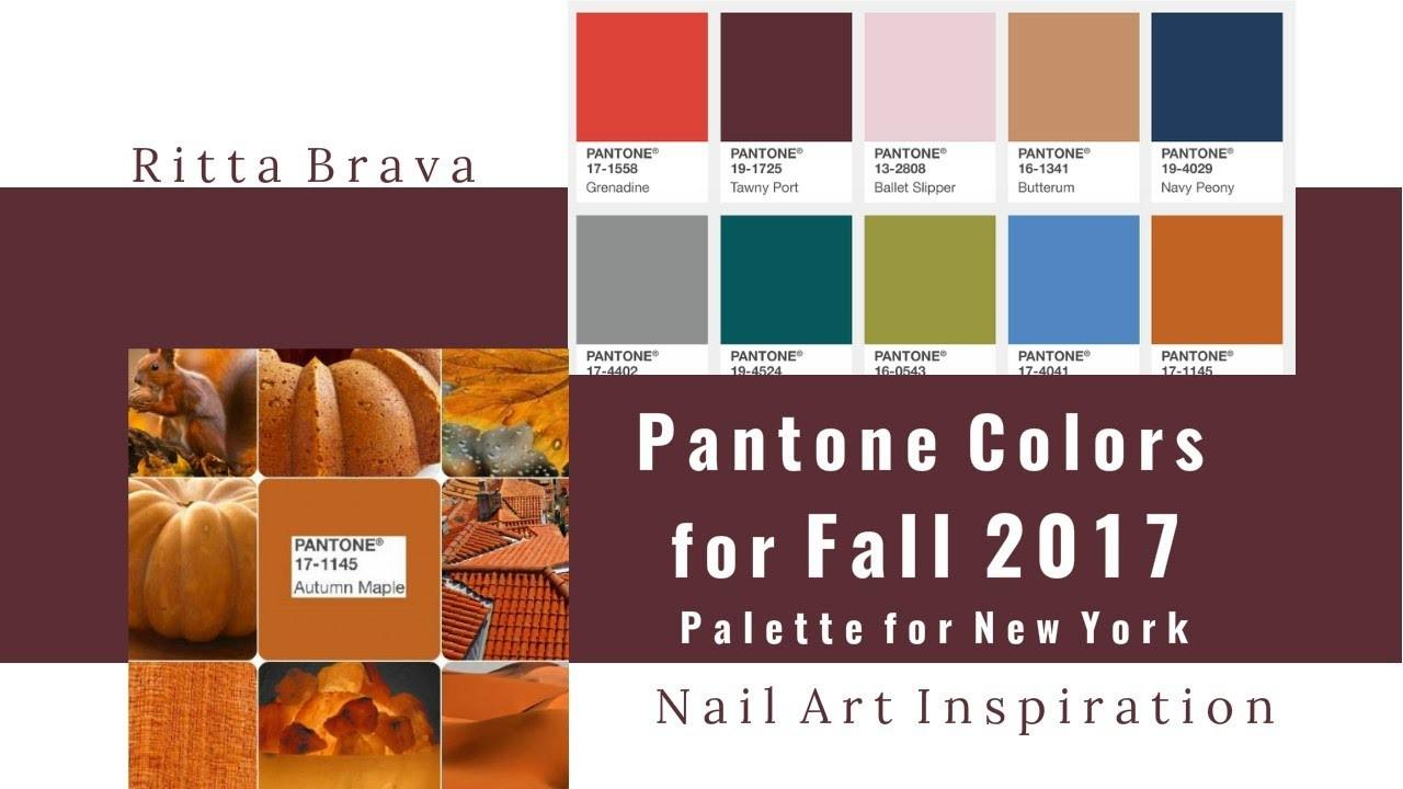 Pantone Colors Fall 2017 Color Palette New York