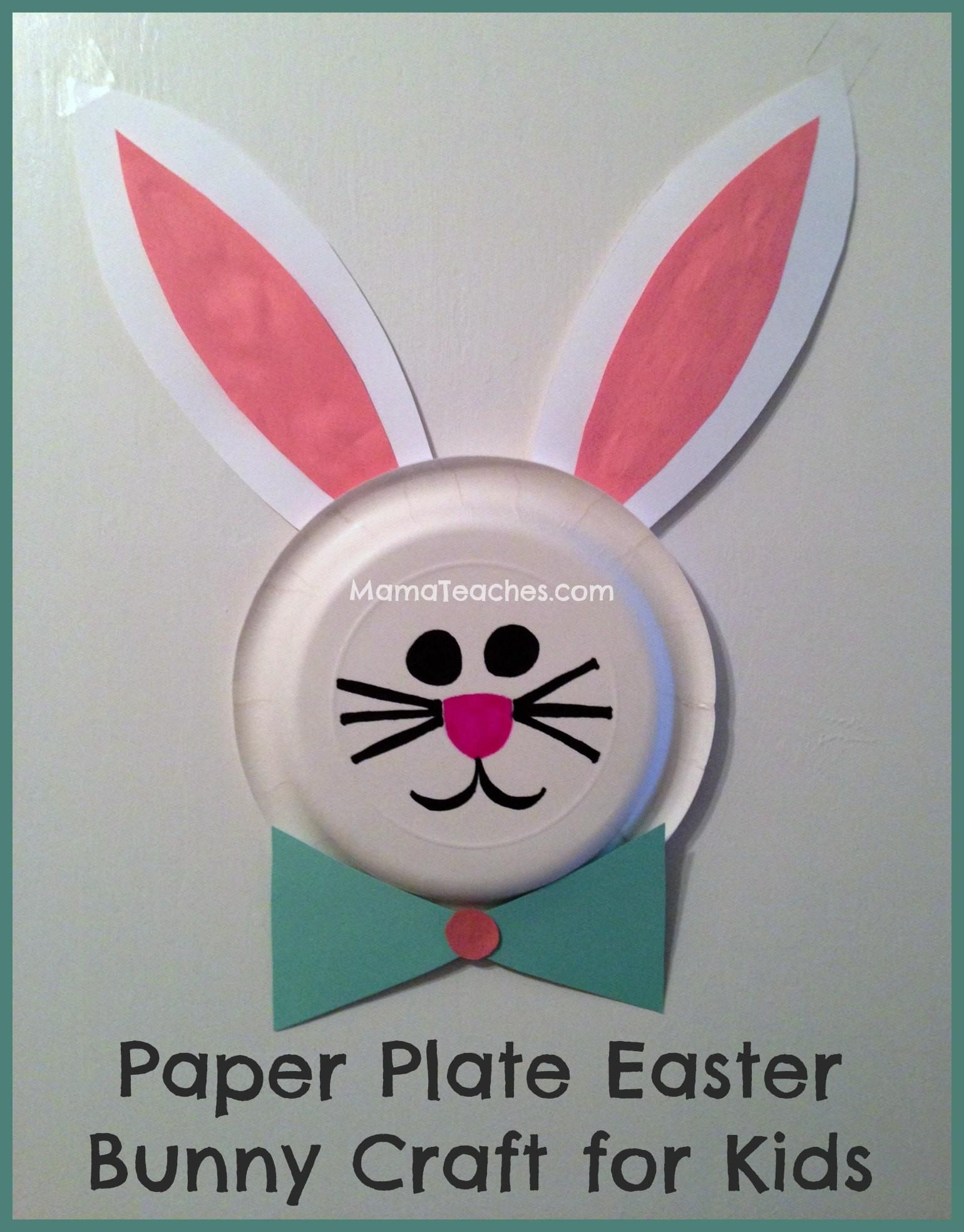Paper Plate Easter Bunny Craft Kids Mama Teaches