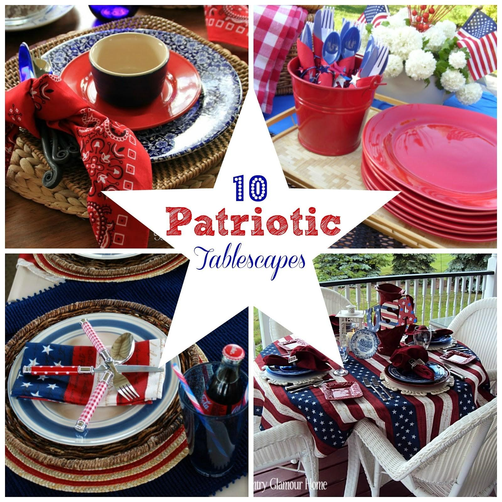Patriotic Tablescapes Fun Home Things