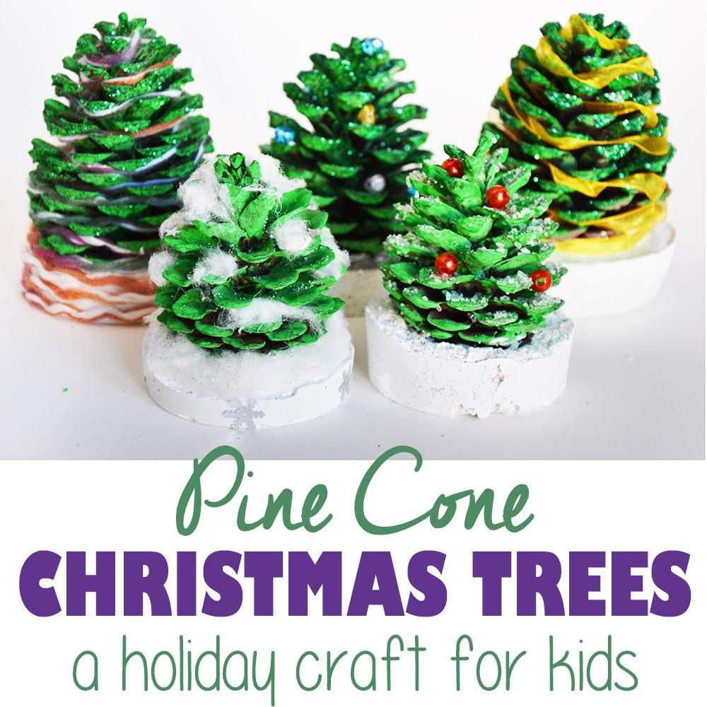Pine Cone Christmas Trees Tutorial Kids Cucicucicoo