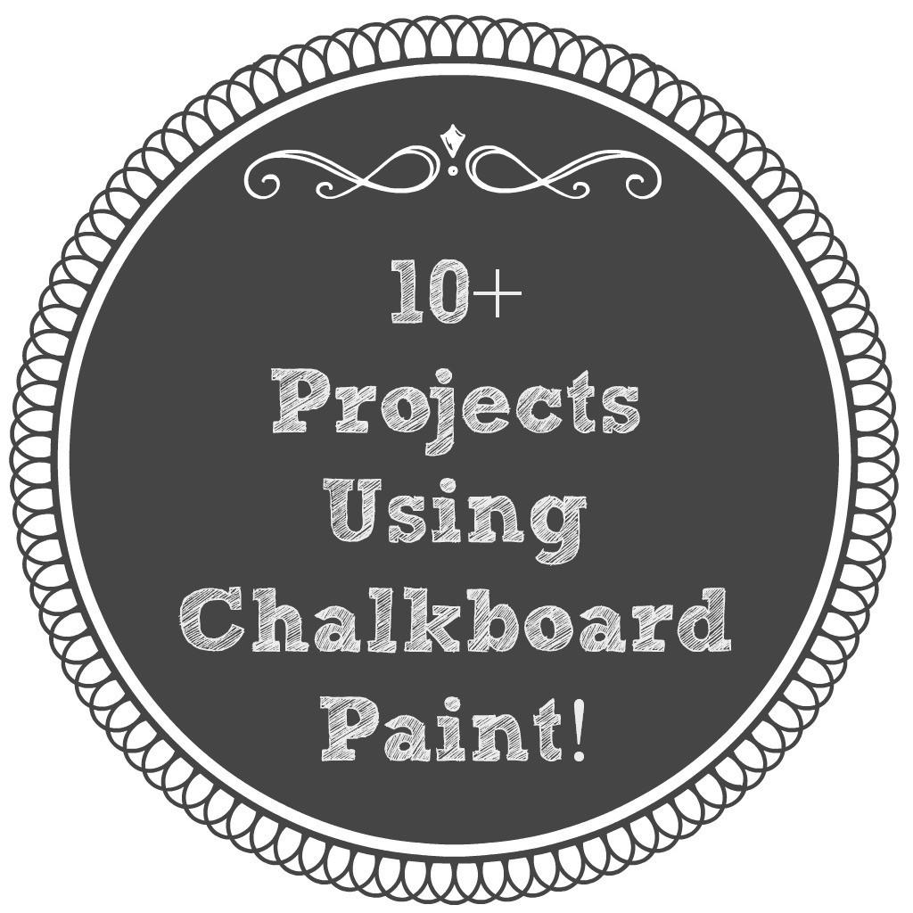 Projects Using Chalkboard Paint Mom Real