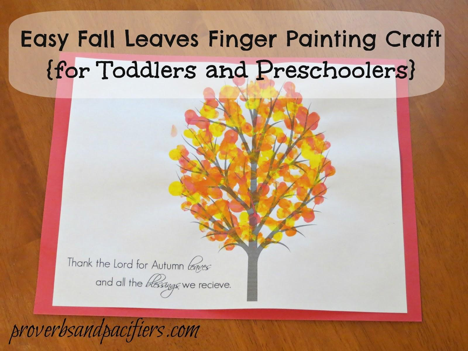 Proverbs Pacifiers Easy Fall Leaves Finger Painting