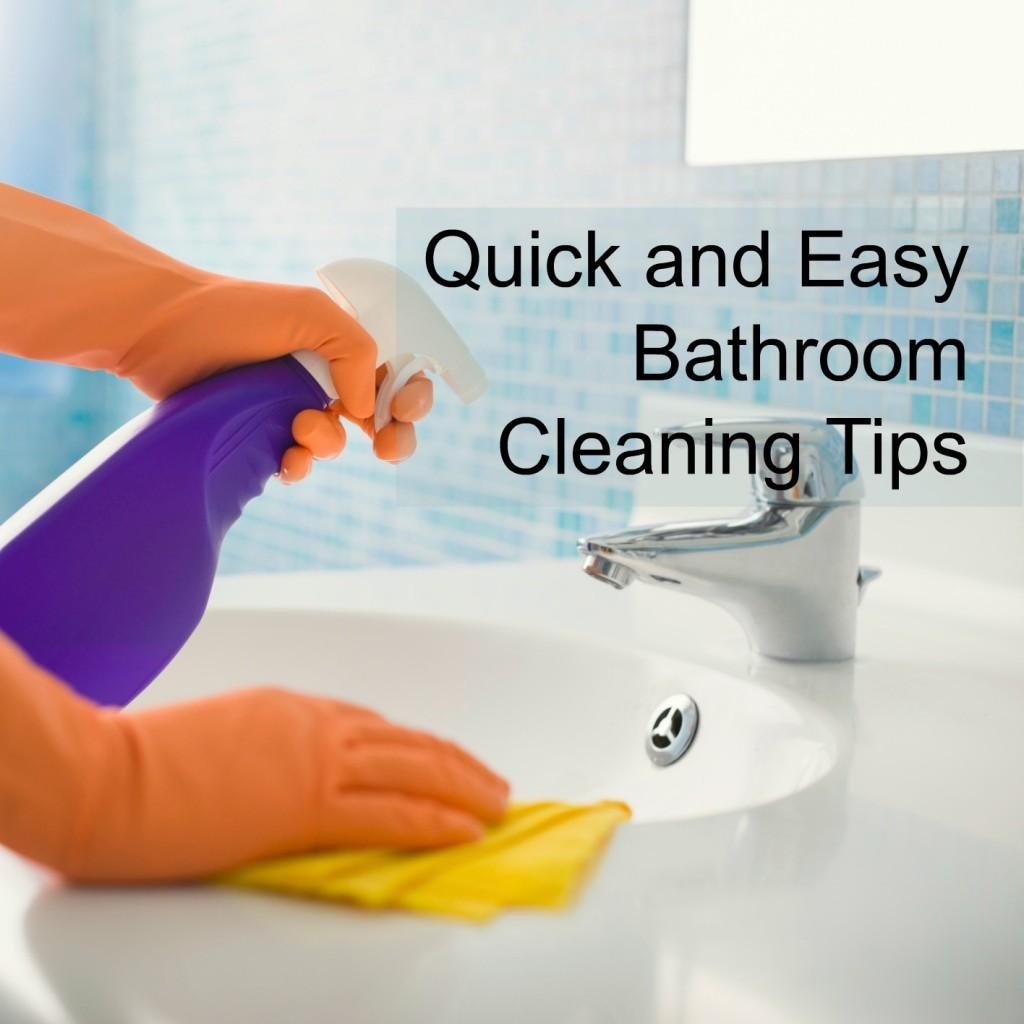 Quick Easy Bathroom Cleaning Tips