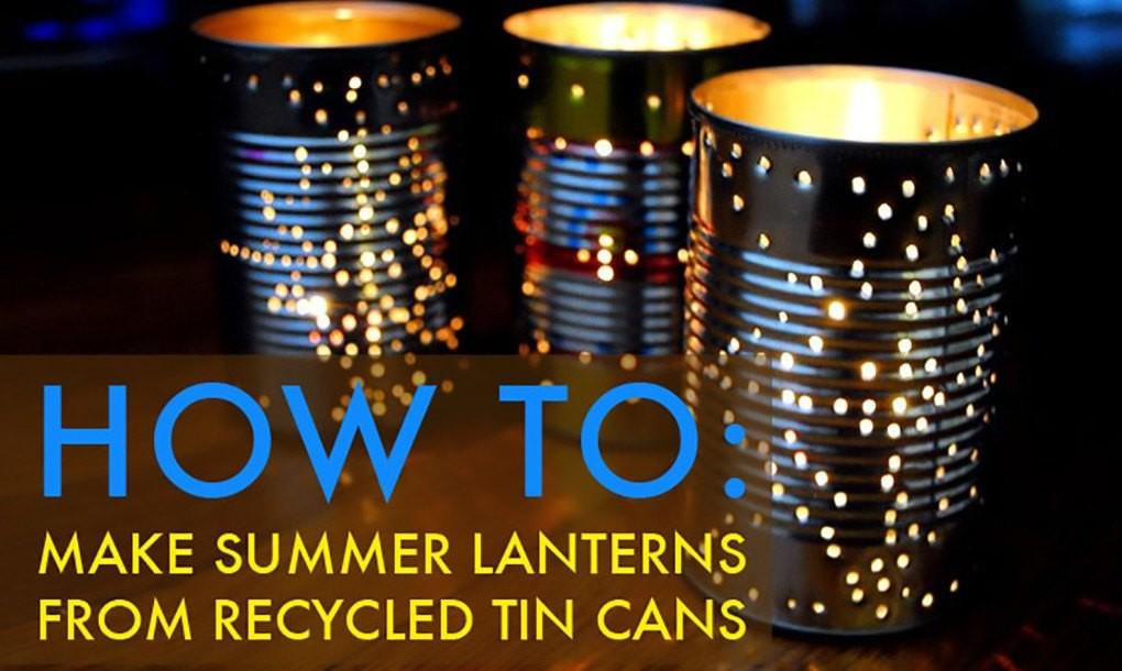 Recycle Tin Can Into Gorgeous Outdoor Lantern