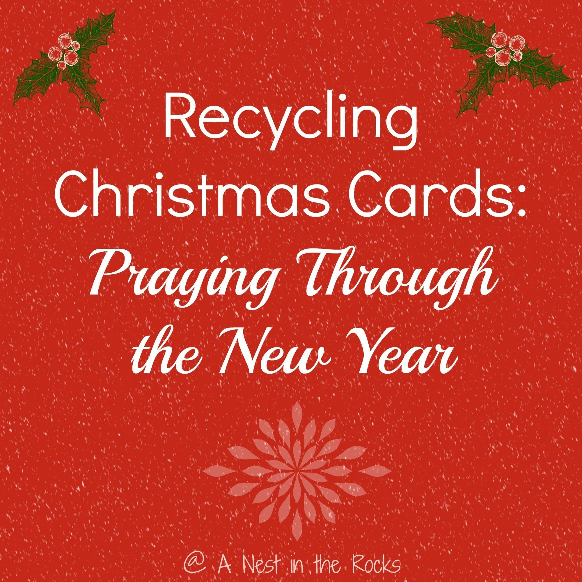 Recycling Christmas Cards Praying Through New Year