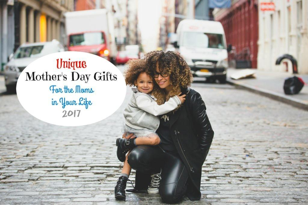Responses Unique Mother Day Gifts Moms