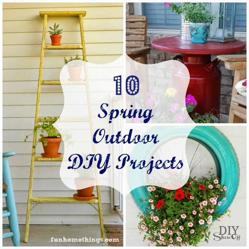 Round Monday Spring Outdoor Diy Projects Fun Home