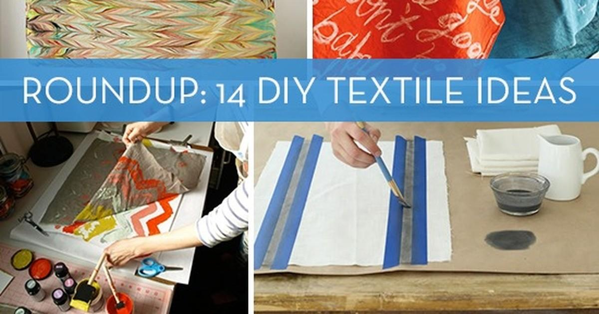 Roundup Diy Textile Ideas Your Next Craft Project