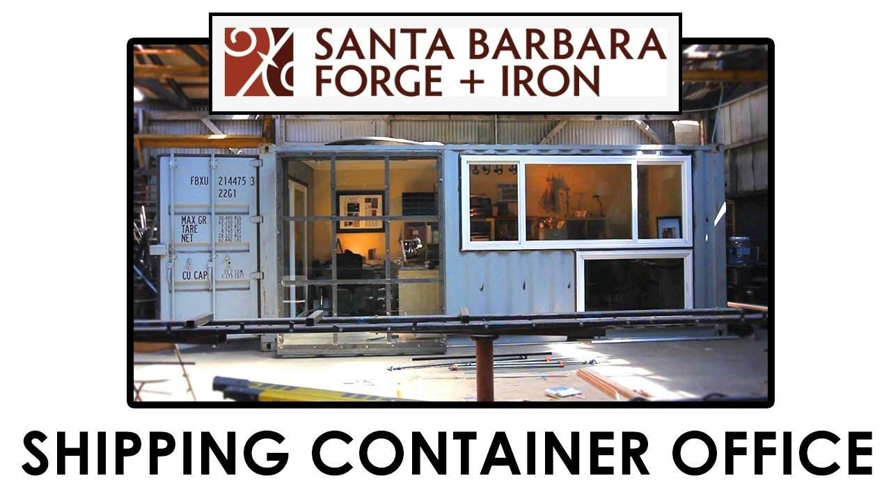 Santa Barbara Forge Iron Shipping Container Office