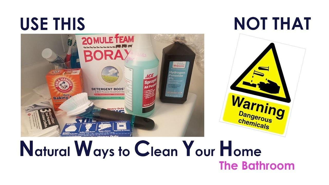 Say Chemicals Natural Ways Clean Your Home