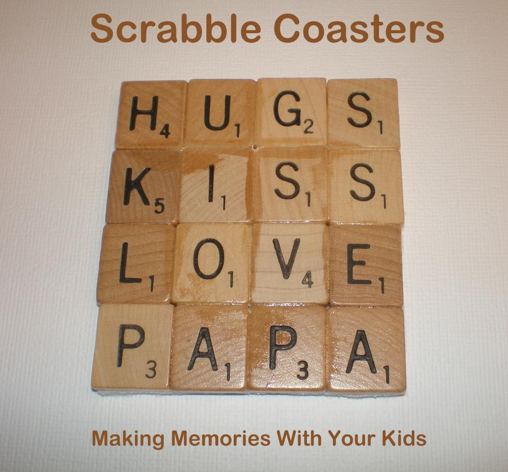 Scrabble Tile Coasters Making Memories Your Kids