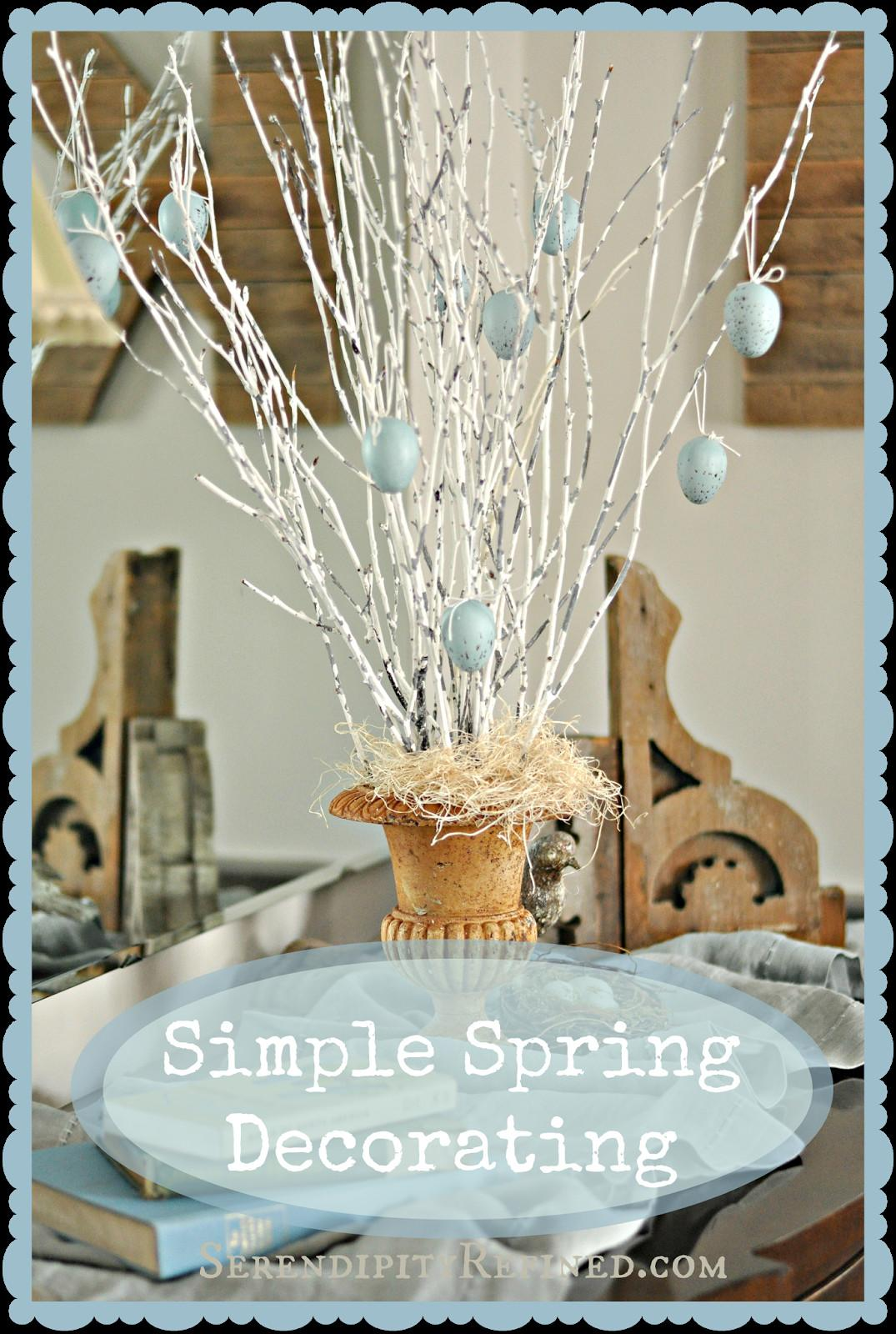 Serendipity Refined Blog Super Simple Spring Decor Diy
