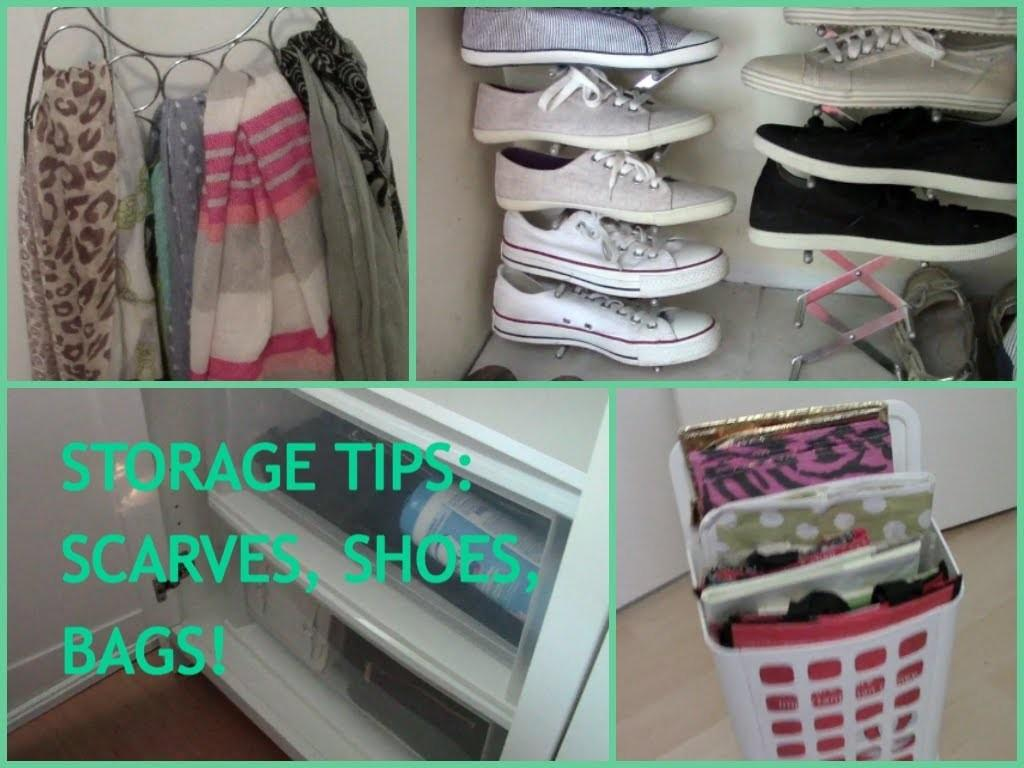 Shoes Bags Scarves Organization Storage Tips