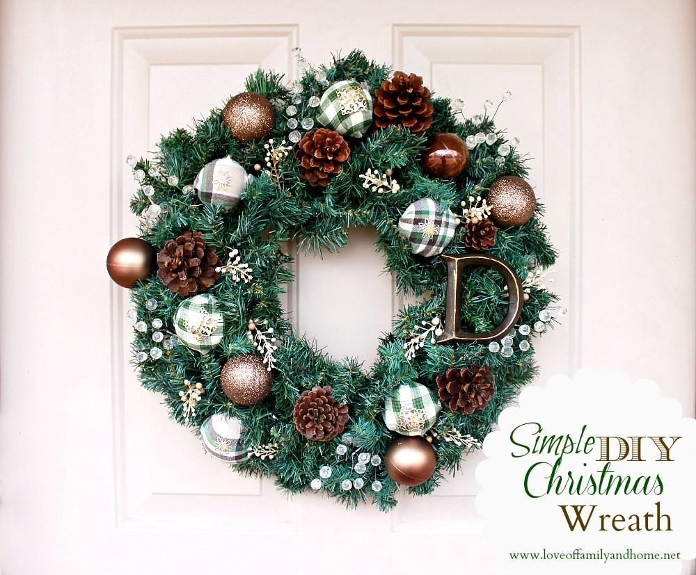 Simple Diy Christmas Wreath Tutorial Love Family Home