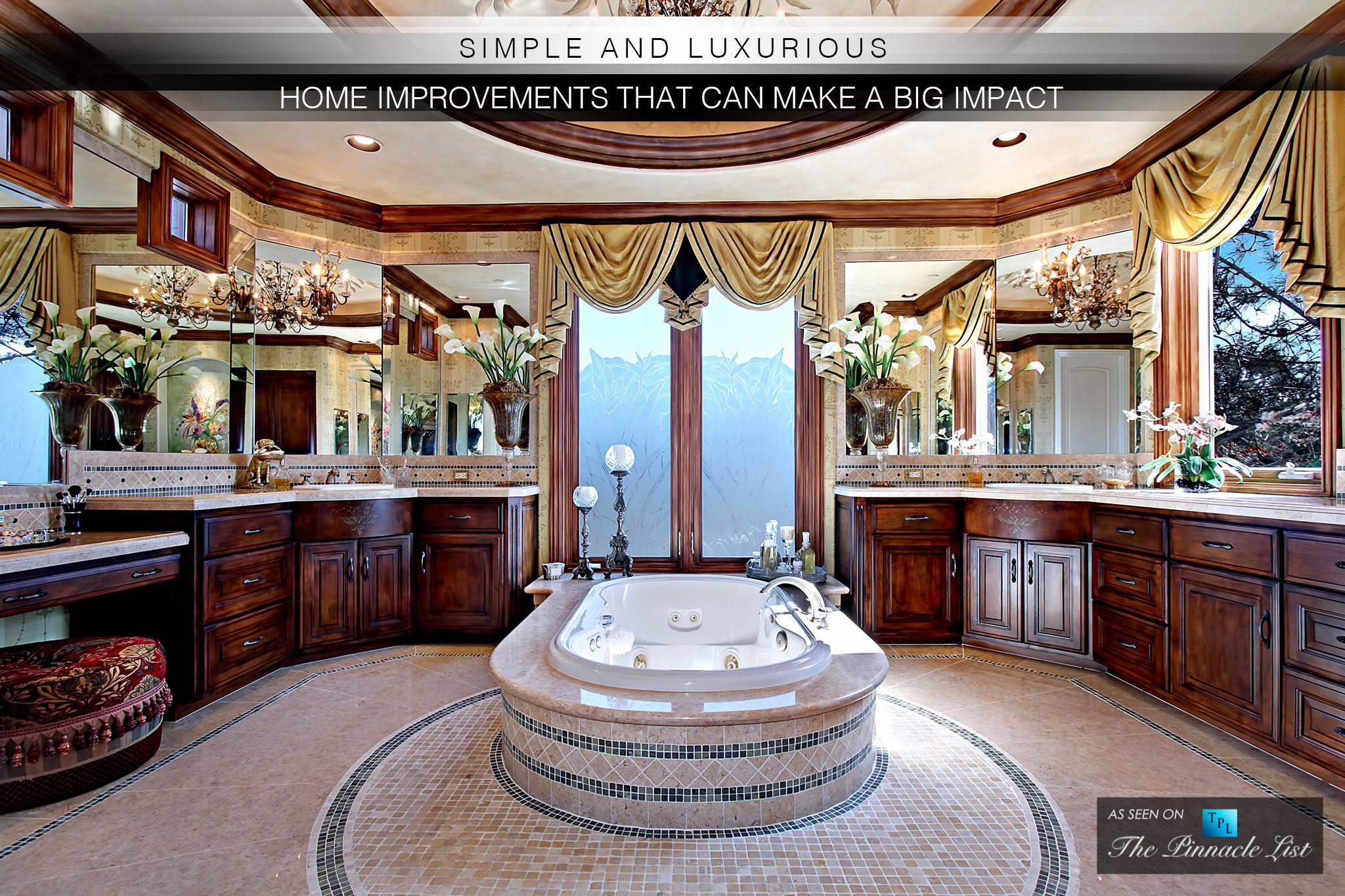 Simple Luxurious Home Improvements Can Make Big