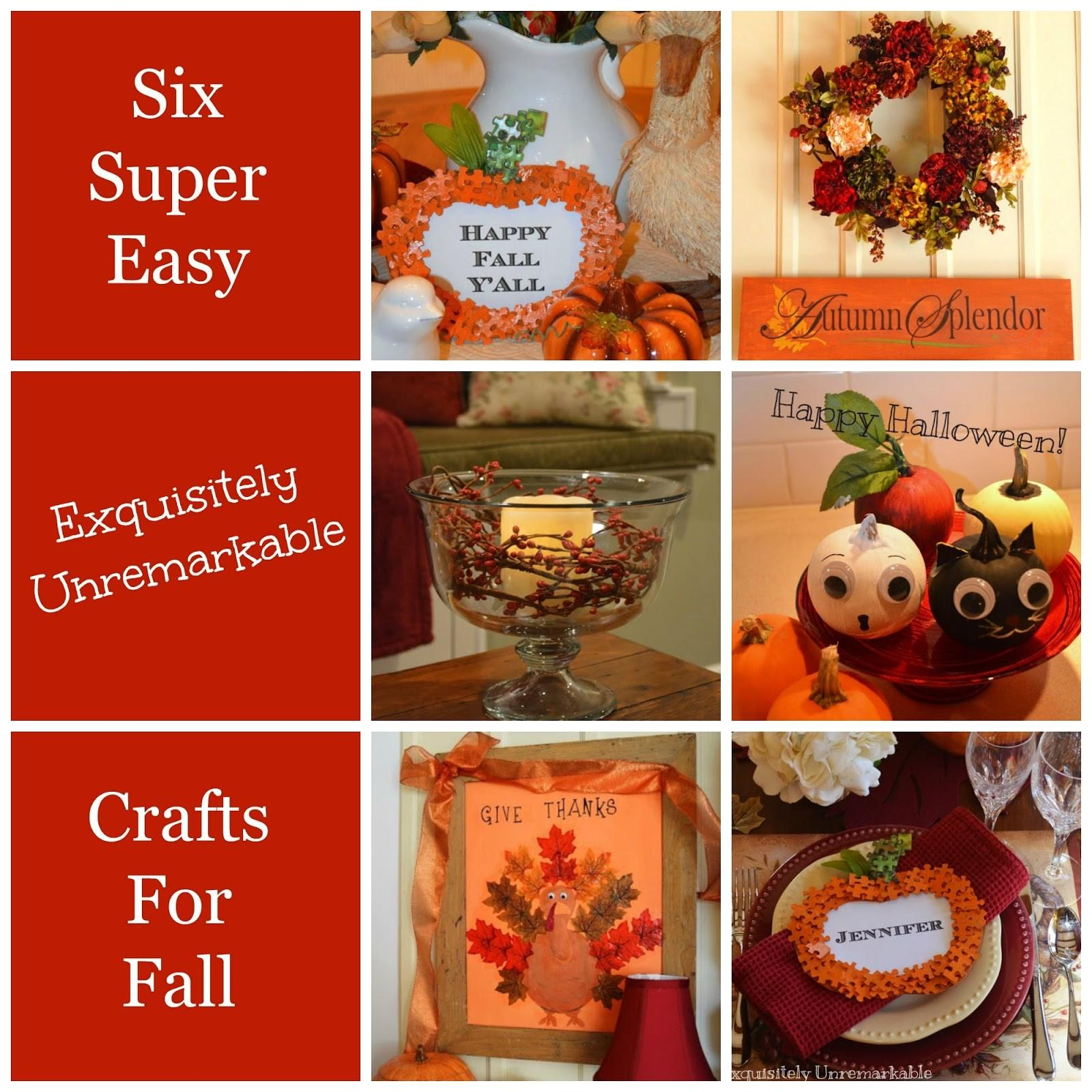 Six Super Easy Crafts Fall Exquisitely Unremarkable